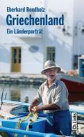 Eberhard Rondholz: Griechenland ★★