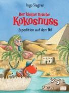 Ingo Siegner: Der kleine Drache Kokosnuss - Expedition auf dem Nil ★★★★★