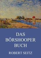 Robert Seitz: Das Börshooper Buch