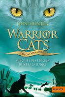 Erin Hunter: Warrior Cats - Special Adventure 4. Streifensterns Bestimmung ★★★★★