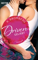 K. Bromberg: Driven. Geliebt ★★★★★