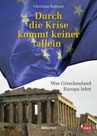 Christian Rathner: Durch die Krise kommt keiner allein