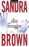 Sandra Brown: Die Zeugin ★★★★