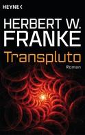 Herbert W. Franke: Transpluto ★★★★