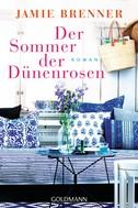 Jamie Brenner: Der Sommer der Dünenrosen