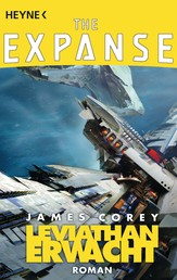 Leviathan erwacht - The Expanse, Band 1 - Roman