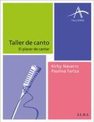Kirby y Paulina Navarro y Fariza: Taller de canto