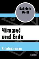 Gabriele Wolff: Himmel und Erde ★★★
