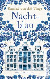 Nachtblau - Ein historischer Roman