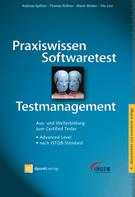 Andreas Spillner: Praxiswissen Softwaretest - Testmanagement ★★★★