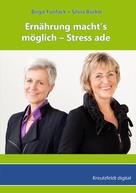 Birgit Funfack: Ernährung macht's möglich - Stress ade ★★★