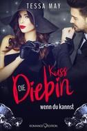 Tessa May: Diamantenherz: Küss die Diebin, wenn du kannst ★★★★