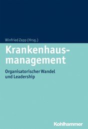 Krankenhausmanagement - Organisatorischer Wandel und Leadership