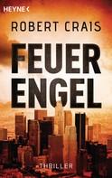Robert Crais: Feuerengel ★★★★