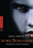 Lisa J. Smith: Tagebuch eines Vampirs - In der Dunkelheit ★★★★★