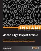 Joseph Khan: Instant Adobe Edge Inspect Starter
