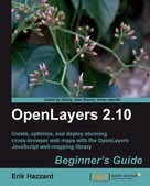 Erik Hazzard: OpenLayers 2.10 Beginner's Guide
