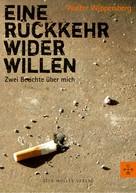 Walter Wippersberg: Eine Rückkehr wider Willen