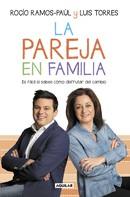 Rocío Ramos-Paúl: La pareja en familia