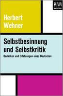 Herbert Wehner: Selbstbesinnung und Selbstkritik