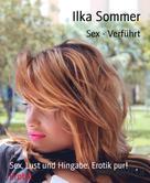 Ilka Sommer: Sex - Verführt ★★★★