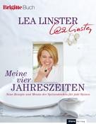 Lea Linster: Meine vier Jahreszeiten ★★★