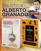 Alberto Granados: Biblioteca Alberto Granados (Pack 2 ebooks): ¿Es eso cierto? + La historia más curiosa