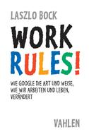 Laszlo Bock: Work Rules!
