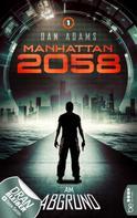 Dan Adams: Manhattan 2058 - Folge 1 ★★★★