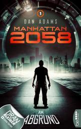 Manhattan 2058 - Folge 1 - Am Abgrund