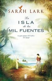 La isla de las mil fuentes - Vol. I (Serie Jamaica)