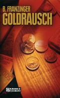 Bernd Franzinger: Goldrausch ★★★