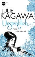 Julie Kagawa: Unsterblich - Tor der Nacht ★★★★★