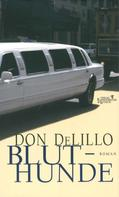 Don DeLillo: Bluthunde ★★
