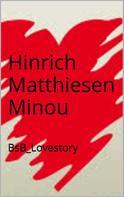 Hinrich Matthiesen: Minou ★★★
