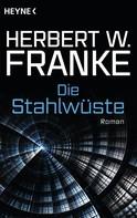 Herbert W. Franke: Die Stahlwüste ★★
