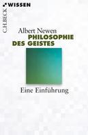 Albert Newen: Philosophie des Geistes