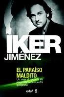 Iker Jiménez: El Paraíso Maldito