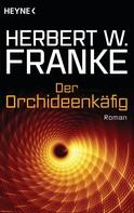 Herbert W. Franke: Der Orchideenkäfig ★★★