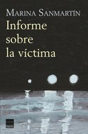 Marina Sanmartín: Informe sobre la víctima