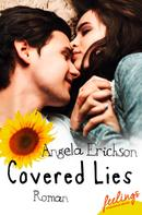 Angela Erichson: Covered Lies ★★★★