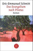 Eric-Emmanuel Schmitt: Das Evangelium nach Pilatus ★★★★