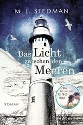 The Light Between Oceans - Das Licht zwischen den Meeren - Roman