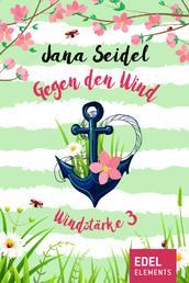Gegen den Wind: Windstärke 3