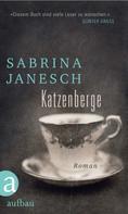Sabrina Janesch: Katzenberge ★★★★