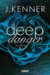 Deep Danger (3) - Roman