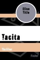 Elise Title: Tacita