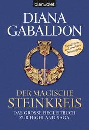 Der magische Steinkreis - Das große Kompendium zur Highland-Saga