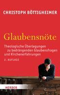 Christoph Böttigheimer: Glaubensnöte