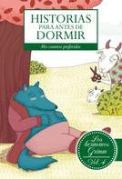 Jacob y Wilhem Grimm: Historias para antes de dormir. Vol. 4 Hermanos Grimm